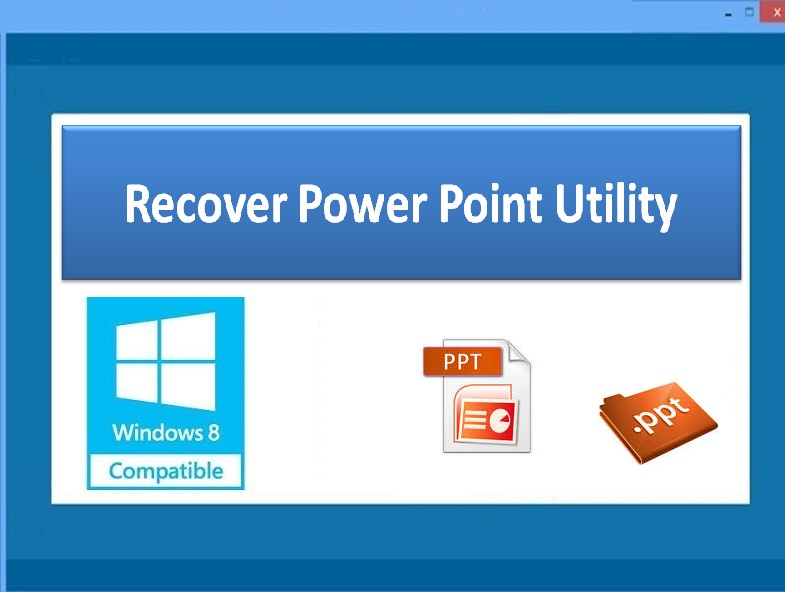 Recover PowerPoint Utility